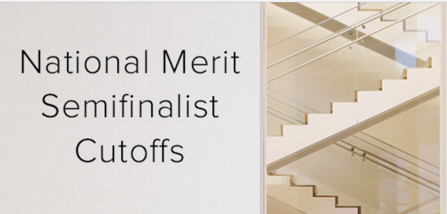 The National Merit Semifinalist Cutoff list was recently revealed to students.