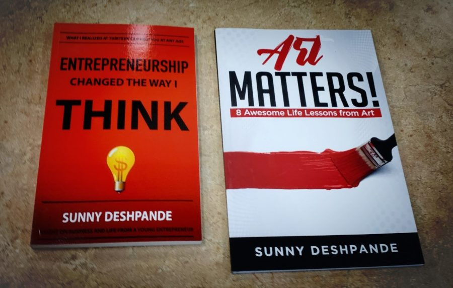 Sunny+Deshpande%2C+junior%2C+is+the+author+of+%22Entrepreneurship+Changed+The+Way+I+Think%22+and+%22Art+Matters%22.+%0A%22Mostly+I+think+%5BEntrepreneurship+Changed+the+Way+I+Think%5D+is+about+how+to+monetize+your+hobby%2C%22+Deshpande+said.+%22%5BArt+Matters%5D+is+more+about+the+benefits+of+doing+art+and+the+things+that+it+teaches+you.%22