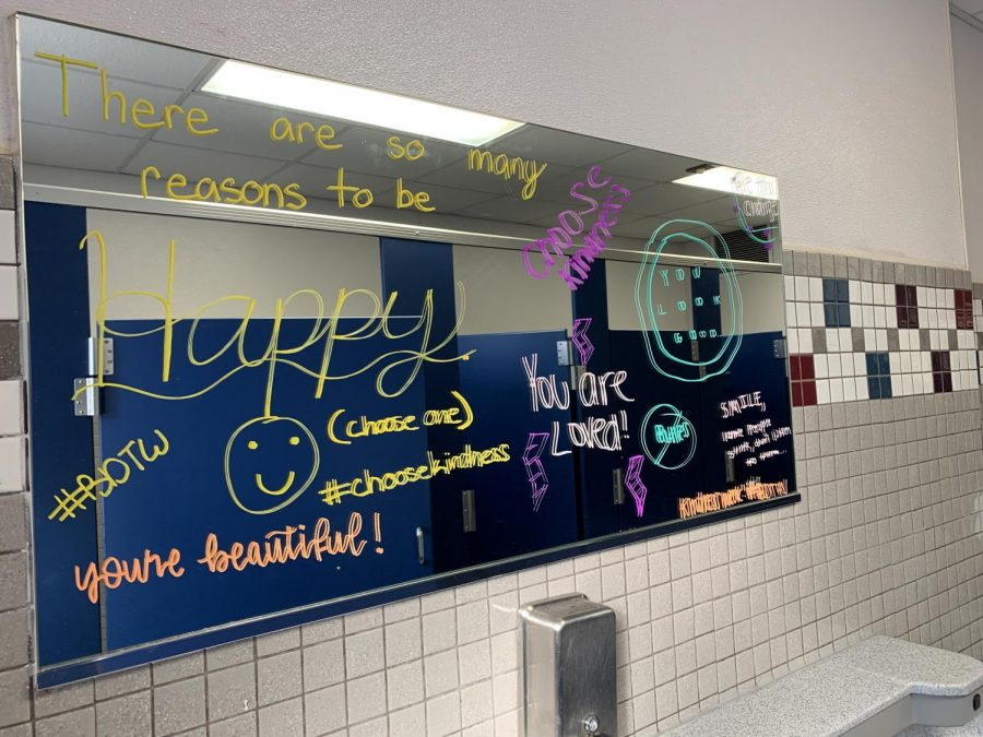 Board and members of BDTW decorated the bathroom and locker room mirrors on Friday to spread positive messages to people throughout the day.